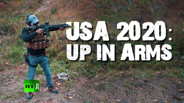 Документальный фильм USA 2020: Up in arms телеканала RT